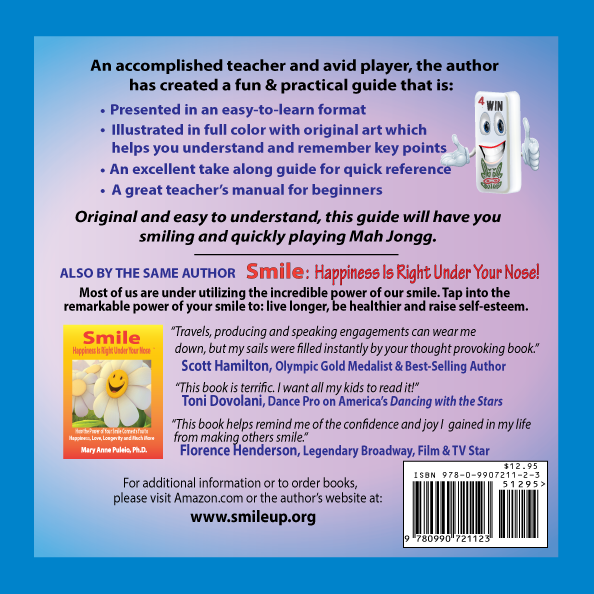 How to Play Mah Jongg The Quick and Easy Guide to the American Game by Mary Anne Puleio, Ph.D.